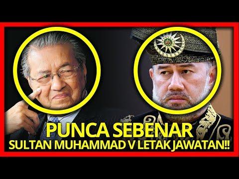 PENJELASAN PUNCA SEBENAR SULTAN MUHAMMAD V LETAK JAWATAN!!