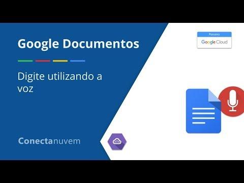 Como digitar utilizando a voz no Google Documentos