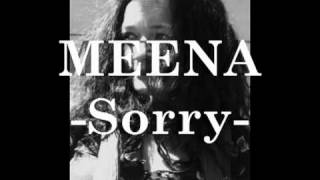 "MEENA - "" Sorry "" (with Lyrics)"