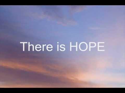 There Is Hope (Lyrics)