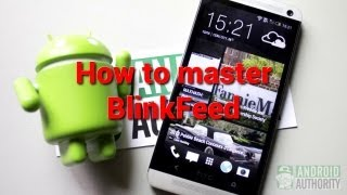 hTC One: How to master BlinkFeed
