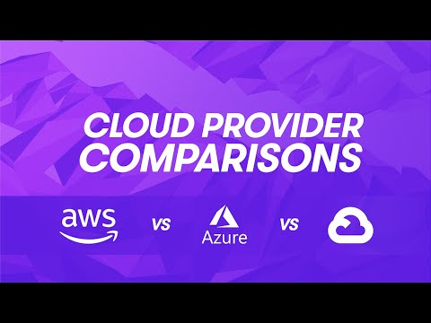 Cloud Provider Comparisons: AWS vs Azure vs GCP