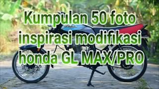 Video KUMPULAN 50 FOTO INSPIRASI MODIFIKASI HONDA GL MAX / PRO download MP3, 3GP, MP4, WEBM, AVI, FLV Agustus 2018