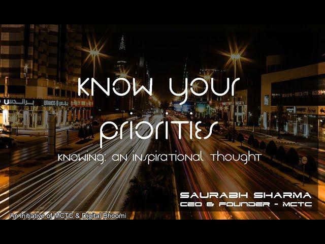 Know Your Priorities (अपनी प्राथमिकताओं को जानें) - by Saurabh Sharma - CEO & Founder MCTC (Video 4)
