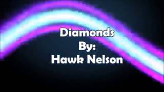 hawk nelson diamonds lyric video