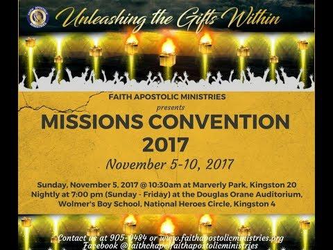 Mission Convention 2017 - Nov 10, 2017 [Friday Night] Speaker: Pastor John-Mark Bartlett