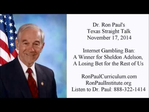 Ron Paul: Internet Gambling Ban and Crony Capitalism
