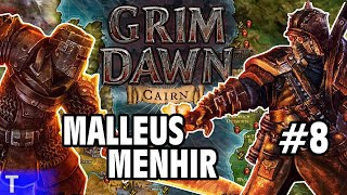 Grim Dawn #8 [Tony] : MALLEUS MENHIR | 2-Player Co-op | Let's Play Grim Dawn