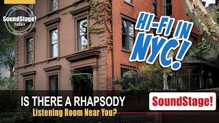 Rhapsody.Audio's Hi-Fi Listening Rooms in New York and Across the United States (August 2021)