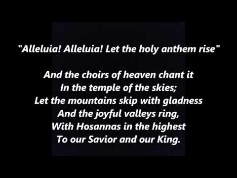 Alleluia! Alleluia! Let the holy anthem rise EASTER words lyrics sing along song songs