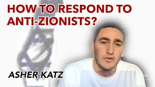 How to respond to anti-Zionists