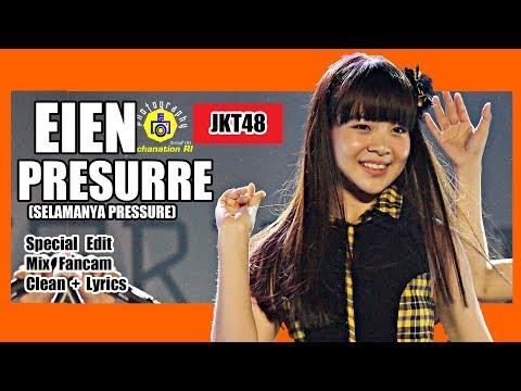 [Clean + Lirik] JKT48 - Eien Pressure @ Team KIII