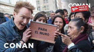 #ConanMexico Preview: Conan's Border Wall Pledge Drive by : Team Coco