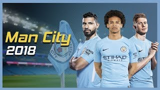 Manchester City 2018 - Pep Guardiola Team ● Skills, Dribbling & Goals | HD 1080p