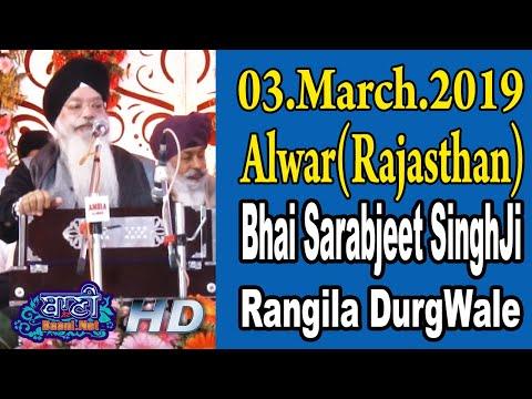 Bhai-Sarabjeet-Singhji-Rangila-Durgwale-03-April-2019-Alwar-Rajastha