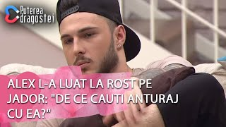 Puterea dragostei (19.04.2019) - Alex l-a luat la rost pe Jador &quotDe ce cauti anturaj c ...