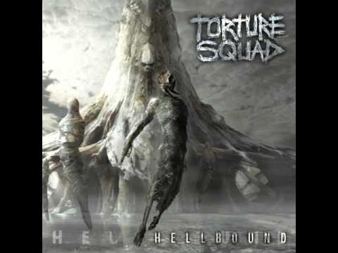 Torture Squad - Hellbound [Full Album] 2008