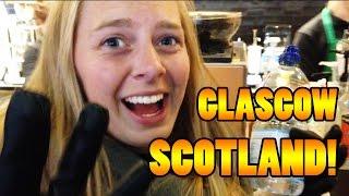 BUTT CRACK OF DAWN - Travel vlog 103 [Glasgow]