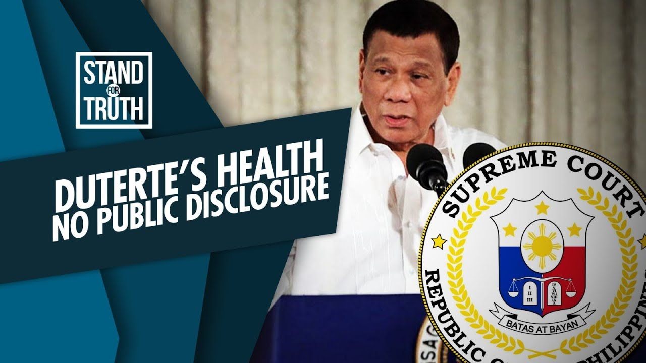 Stand for Truth: Petition to publicize Pres. Duterte's health records, denied!