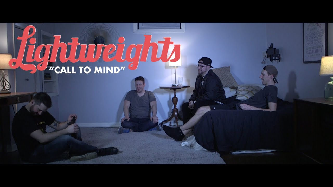 Lightweights - Call to Mind