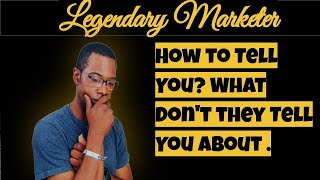 How to Tell You About Legendary Marketer Review