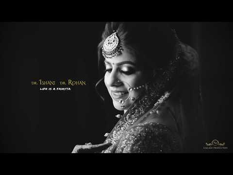 Kailash Production Presents Wedding Highlights Dr  Ishani & Dr  Rohan