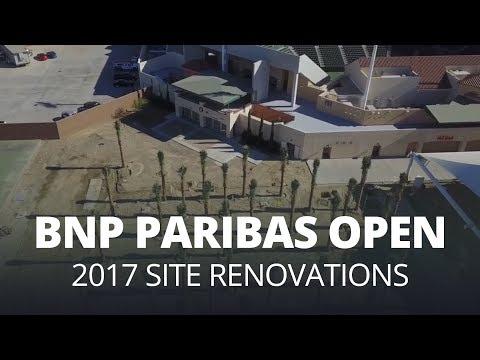 BNP Paribas Open | 2017 Site Renovations