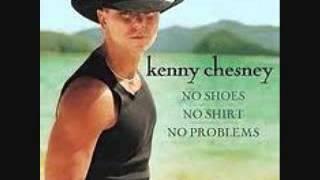 Kenny Chesney-No Shoes, No Shirt, No Problem