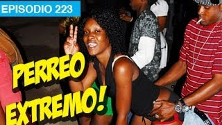 Perreo Extremo! l whatdafaqshow.com