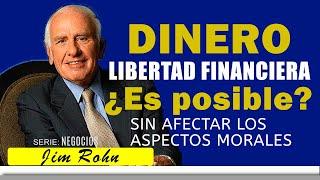 Jim Rohn // como generar DINERO // y alcanzar LIBERTAD FINANCIERA