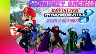 Hackey Sack Revisited Ep 17 (Mario Kart 8 Wii-U)