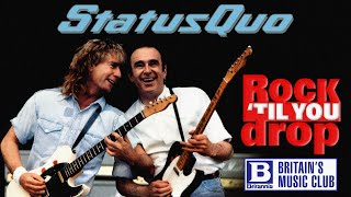 Status Quo; Rock 'Til You Drop, Documentary 1991