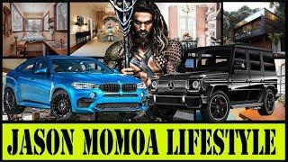 Jason Momoa  Lifestyle ★ School ★Girlfriend ★House ★Cars ★Net Worth ★Family ★Biography