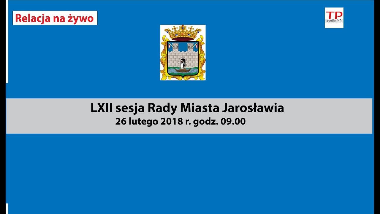 LXII sesja Rady Miasta Jarosławia
