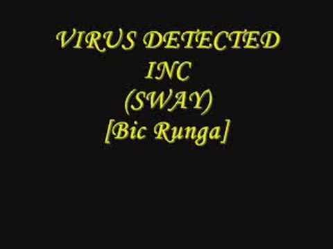 SWAY - BIC RUNGA REMIX