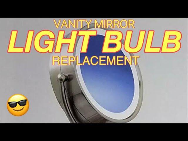 Vanity Mirror Light Bulb Replacement, How To Change Bathroom Mirror Light Bulb