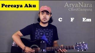 Download Chord Gampang (Percaya Aku - Chintya Gabriella) Arya Nara (Tutorial Gitar) Untuk Pemula