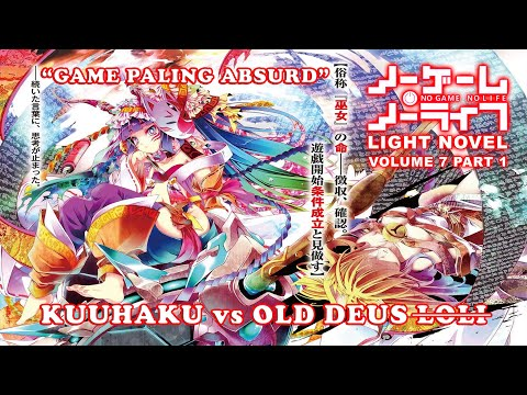 DEWA LOLI!!! No Game No Life Light Novel Volume 7 Part 1 Bahasa Indonesia (SPOILER SEASON 2 !!!)