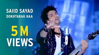 Saiid Sayad - Dokhtarak haa - Official Video (Mast Afghan Song)