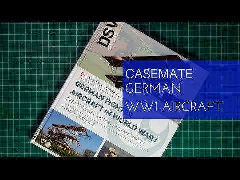 Casemate German Fighter Aircraft in World War I Book Review