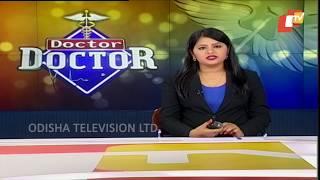 Doctor Doctor 17 Jun 2018 || Health Tips - OTV