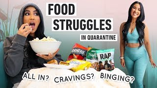 Food Struggles In Quarantine: All In? Cravings? Binging? Intuitive Eating?