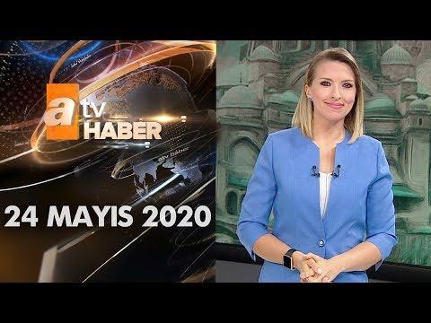 Atv Ana Haber   24 Mayıs 2020
