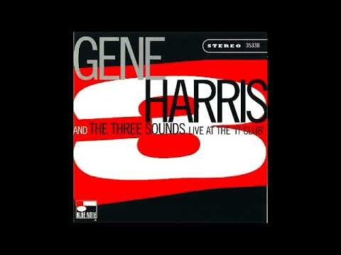Gene Harris & The Three Sounds - Live at the 'It Club' (1970) - Funky Pullett - Jazz, Piano