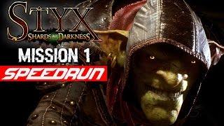 STYX: Shards of Darkness Mission 1 STEALTH SPEEDRUN | Pitch Black
