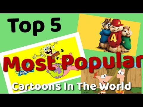 Top 5 Most Popular Cartoons In The World
