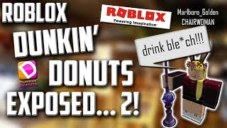 ROBLOX Dunkin' Donuts EXPOSED 2
