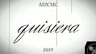 Download Lagu ADX'MC_QUISIERA [PROD.MAD HOUSE MUSIC] mp3