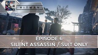 HITMAN: Episode 6 - Silent Assassin / Suit Only (5Mins) HOKKAIDO