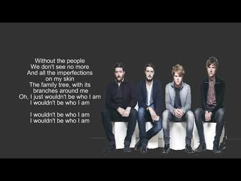 Kodaline=I Wouldn't Be,lyrics